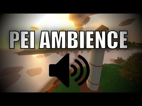 Unturned PEI Full Day/Night Ambience