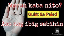 Palmistry: Guhit Sa Iyong Palad ll The Ring Of Venus ll Saan Ka Maswerte