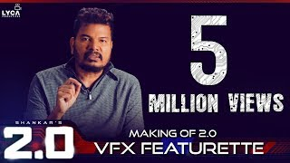 Making of 2.0 VFX Featurette | Rajinikanth, Akshay Kumar | Shankar | A.R. Rahman | Lyca Productions