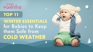 11 Must-have Winter Care Essentials for Your Baby