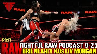 Fightful Raw Podcast 9/24/18 | WWE Raw 9/24/18 Full Show Review & Results | Brie Bella Kicks Liv