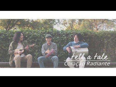 tell a tale - Coração Radiante (cover)