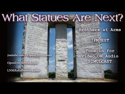 What Statues are Next? The Unseen Hands... - Brothers at Arms 08-17-17
