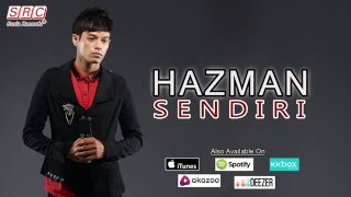 Hazman - Sendiri (Official Video Lyric- HD)