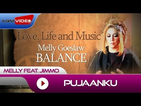 Melly feat. Jimmo - Pujaanku | Alb. Balance #LoveLifeMusic