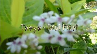 Tasya - Idul Fitri (Cover Video)