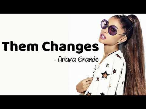 Ariana Grande - Them Changes (Thundercat cover) [Full HD] lyrics