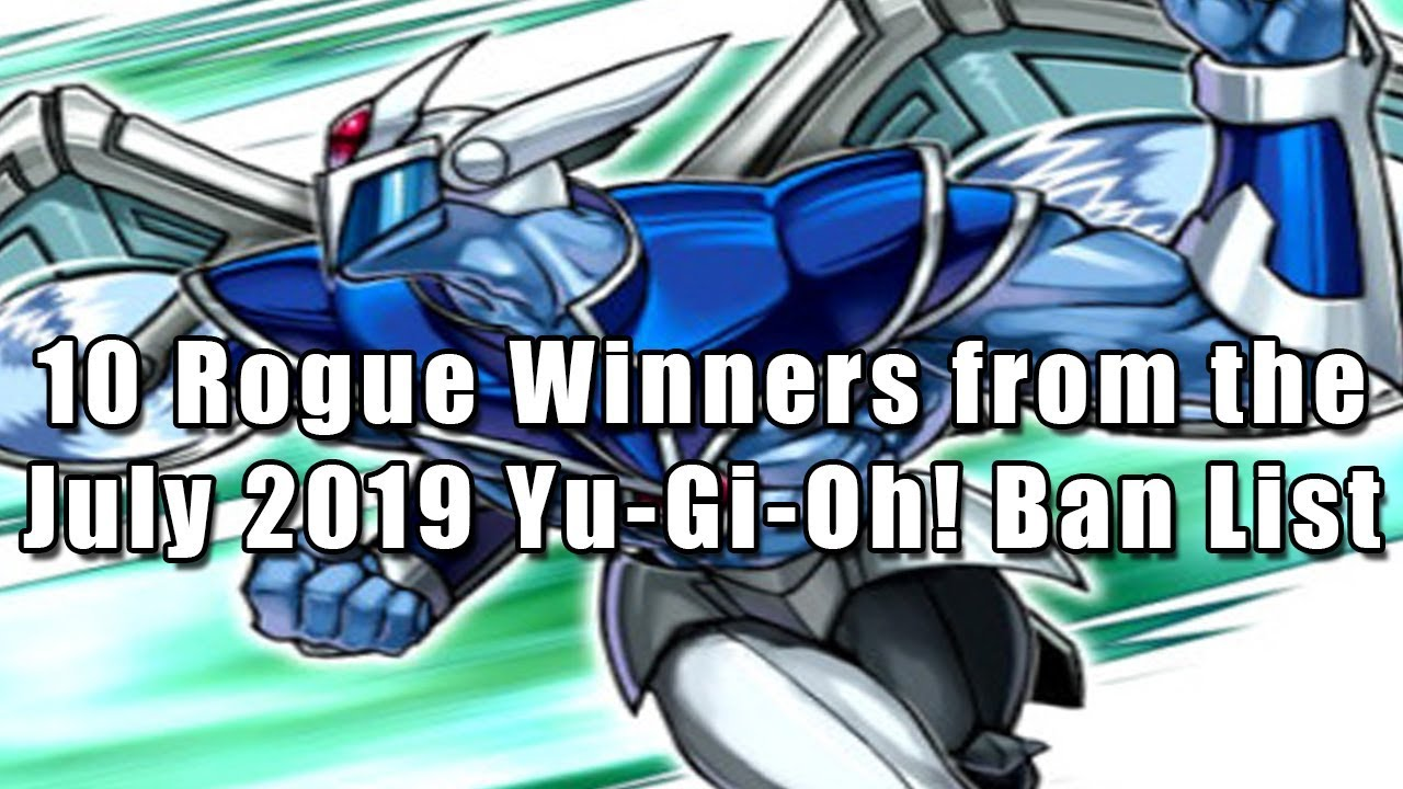 10 Rogue Winners from the July 2019 Yu-Gi-Oh! Ban List
