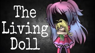 The Living Doll   Gachaverse Skit (HD)