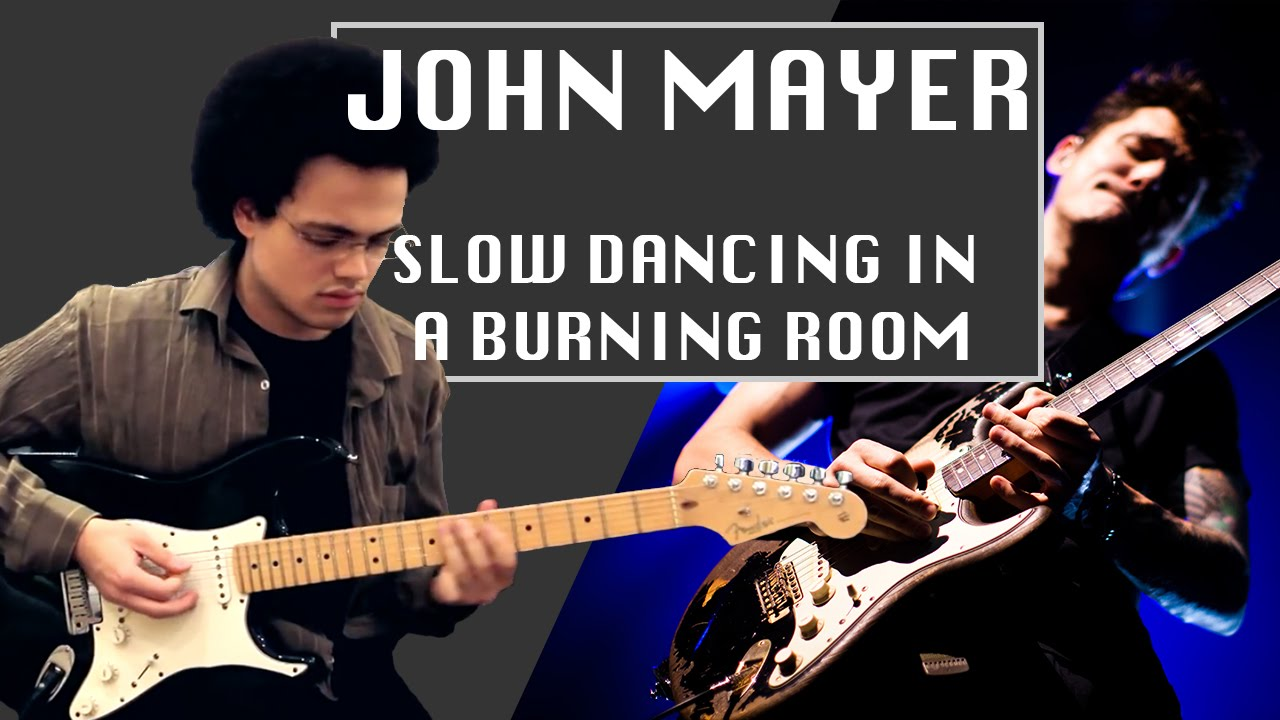 Slow Dancing In A Burning Room John Mayer Cover Guitar  Adam Lee  YouTube