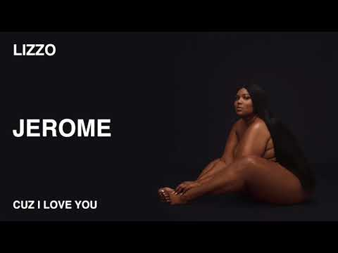 Lizzo - Jerome (Official Audio)