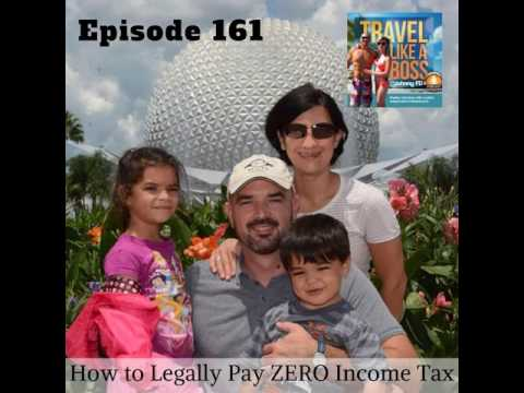 Ep 161 - How to Legally Pay ZERO Income Tax