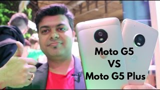 Comparison, Moto G5 Plus VS Moto G5, Which One Is Better and Why   Gadgets To Use