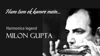 Hum tum ek kamre me band ho-Milon Gupta