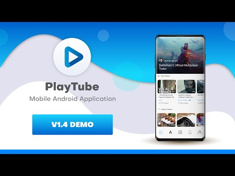 Playtube Sharing Video Script Mobile Android/IOS Demo Overview version