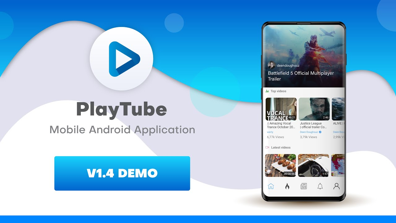 Playtube Sharing Video Script Mobile Android/IOS Demo Overview version v1.4