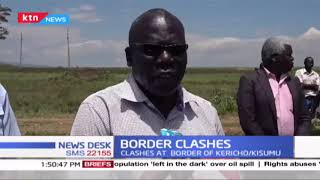 Clashes at the border of Kericho and Kisumu