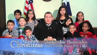 Merry CHRISTmas from Judge Joe Benavides Justice of the Peace Pct.1 Pl.1