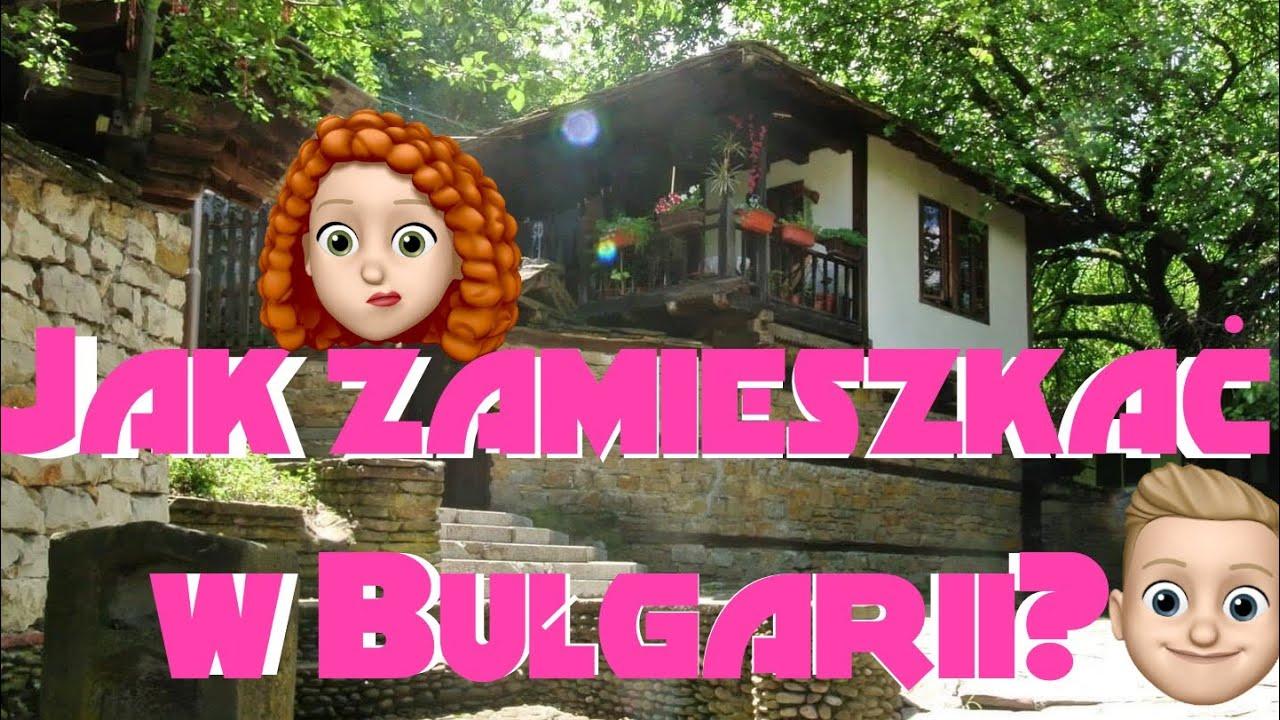 Zamieszkać w Bułgarii-formalności, bezpieczeństwo