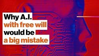 Özgür iradeye sahip oluşturma AI büyük hata | Joanna Bryson bir neden