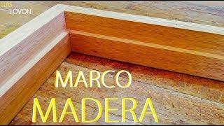 "Gambar cover ""COMO HACER MARCO DE MADERA""  🏘 (Para Puerta FACILITO) - LUIS LOVON"
