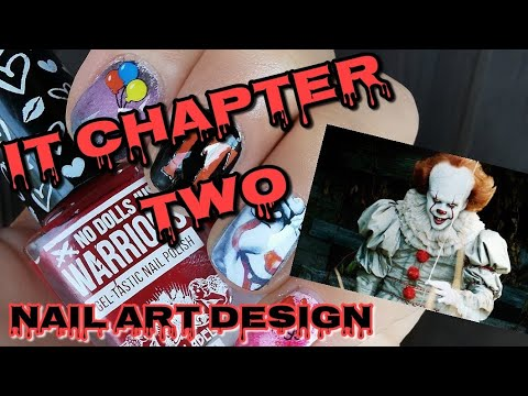 IT Chapter Two Nail Art Design   DIY Water Decals
