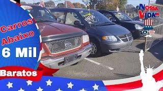 Carros Abaixo de 6 Mil Dólares - Carros BARATOS nos EUA