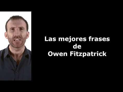 Frases Célebres De Owen Fitzpatrick