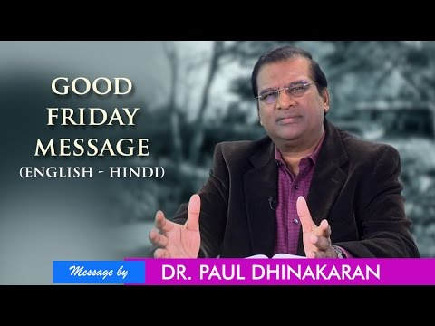 Good Friday Message  (English - Hindi) - Dr. Paul Dhinakaran