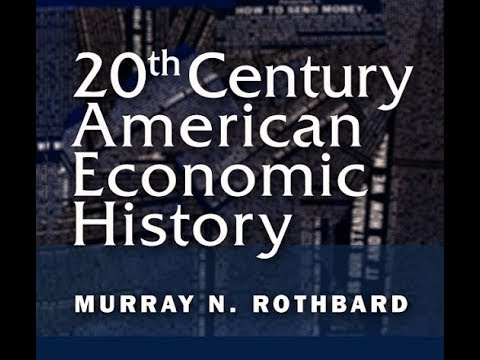 The Rise of Big Business, Part 1/2 (Lecture 1 of 8) Murray N. Rothbard