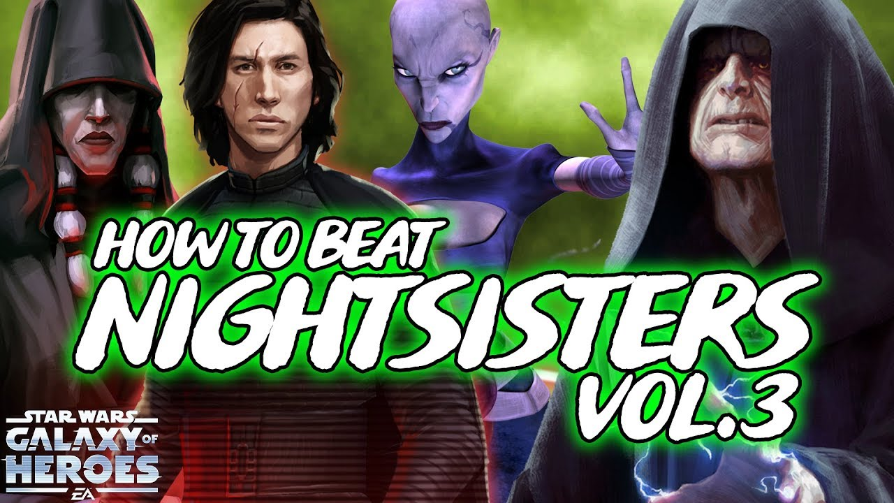 TW & GA COUNTERS: Last Resort Teams for Defeating Nightsisters with Spirit  or Nest! SWGOH by DBofficial125