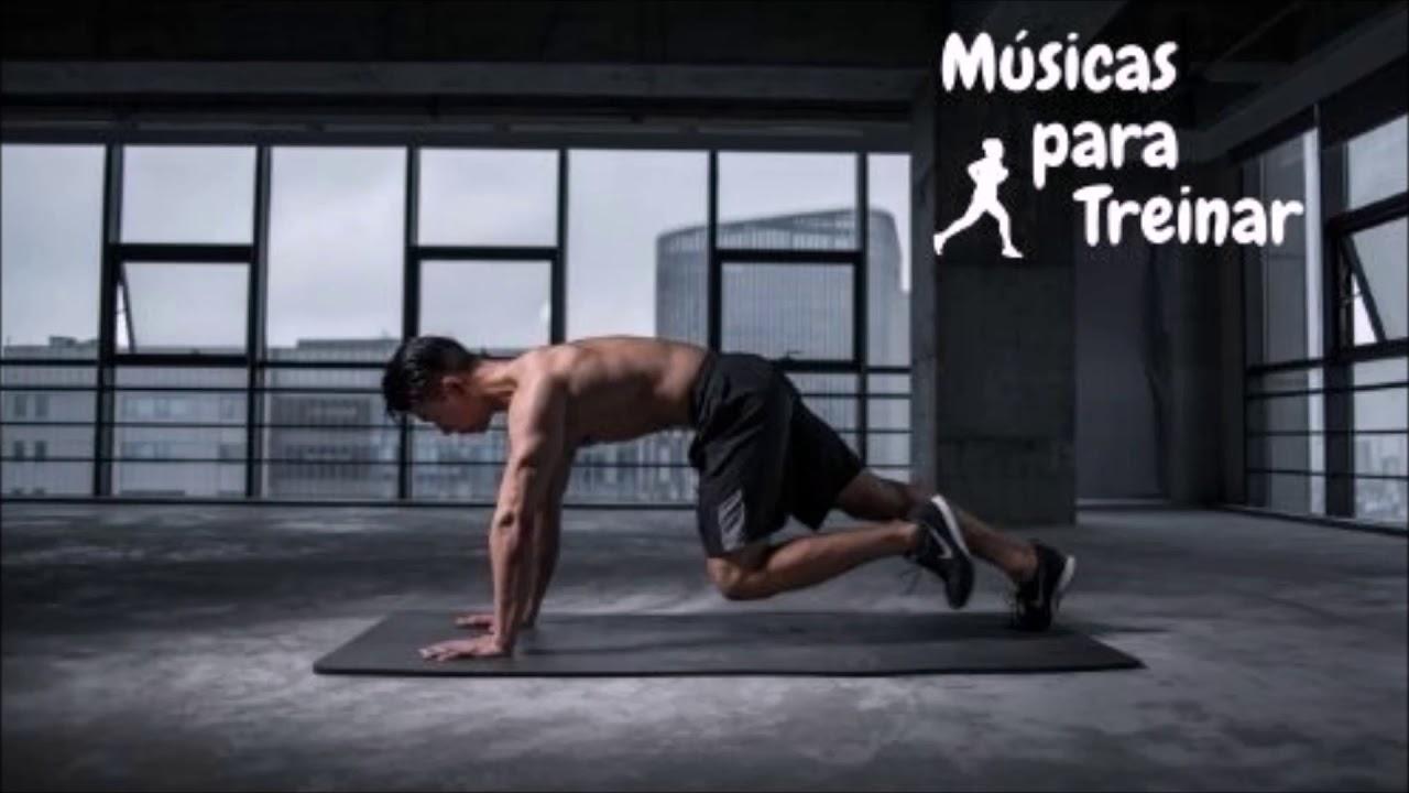 Música Para Treinar Motivação Para Exercícios Youtube