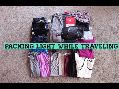 "How I Pack ""light"" While Traveling 