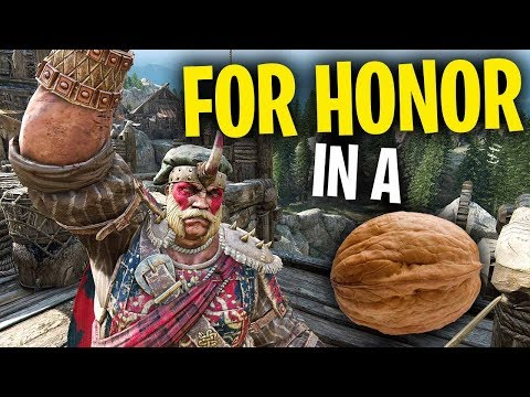 For Honor in a Nutshell - For Honor Funny Moments