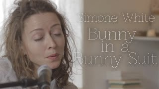 Simone White // Bunny In A Bunny Suit (Session) | Mouser