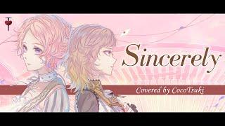 Sincerely - TRUE / covered by ココツキ【歌ってみた】アニメ『ヴァイオレット・エヴァーガーデン』OP主題歌