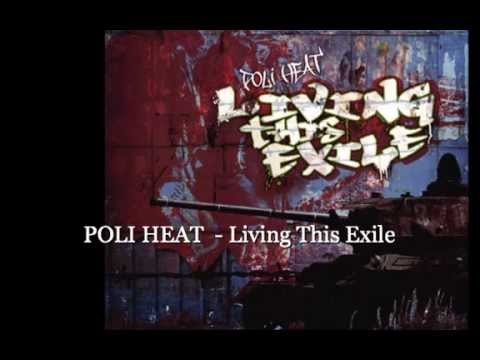 POLI HEAT  -  Living This Exile (Full Album 2010)