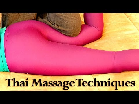 Thai Massage for Butt, Thighs & Feet - How to Techniques | Relaxing Music ASMR Voice