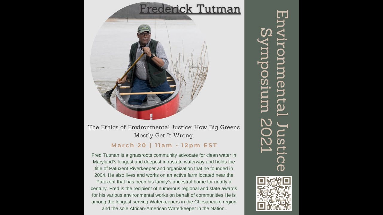 The Ethics of Environmental Justice: How Big Greens Mostly Get It Wrong by Fred Tutman