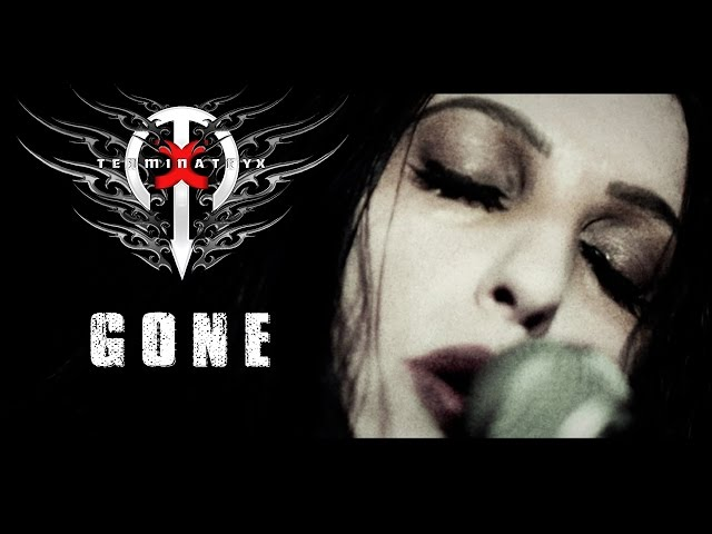 """TERMINATRYX - """"Gone"""""""