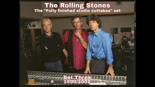 The Rolling Stones - New outtakes 2021 - 1990/2002 - Part Three
