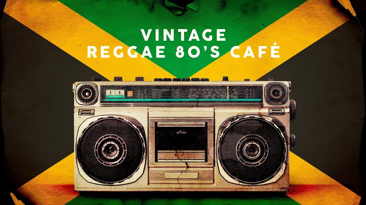 Download Vintage Reggae 80's Café - Playlist 2020