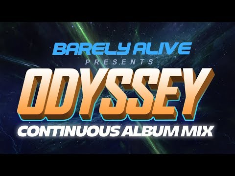 Barely Alive - Odyssey - CONTINOUS MIX