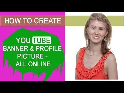 How to create YouTube banner and profile picture - all online