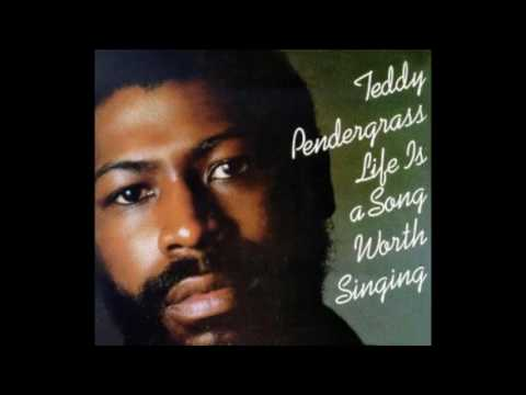 Life Is A Song Worth Singing 1978 - Teddy Pendergrass