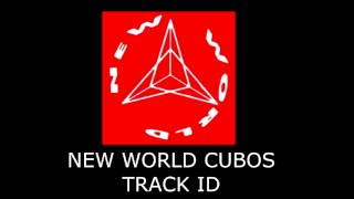 NEW WORLD CUBOS TRACK ID 6