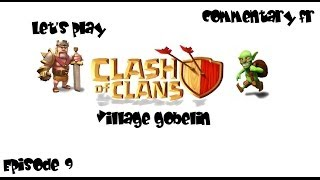 Clash of Clans : Village gobelin - Nouveau clan, nouvelle MAJ, GDC partie 1 \ épisode 9