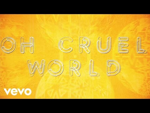 The Strypes - Oh Cruel World