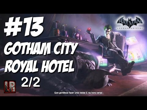 Batman Arkham Origins - Parte 13 - Gotham City Royal Hotel (2 de 2)