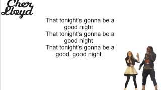 Cher Lloyd Where Is The Love/ I Gotta Feeling Feat Will.i.am Lyrics